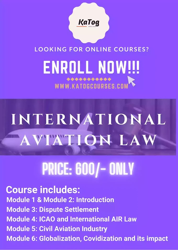 Certificate Course on International Aviation Law by KaTog Edu LLP: Register Now !!