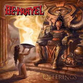 """Ο δίσκος των Betrayel """"Offerings"""""""