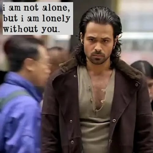 I am lonely without you Whatsapp DP