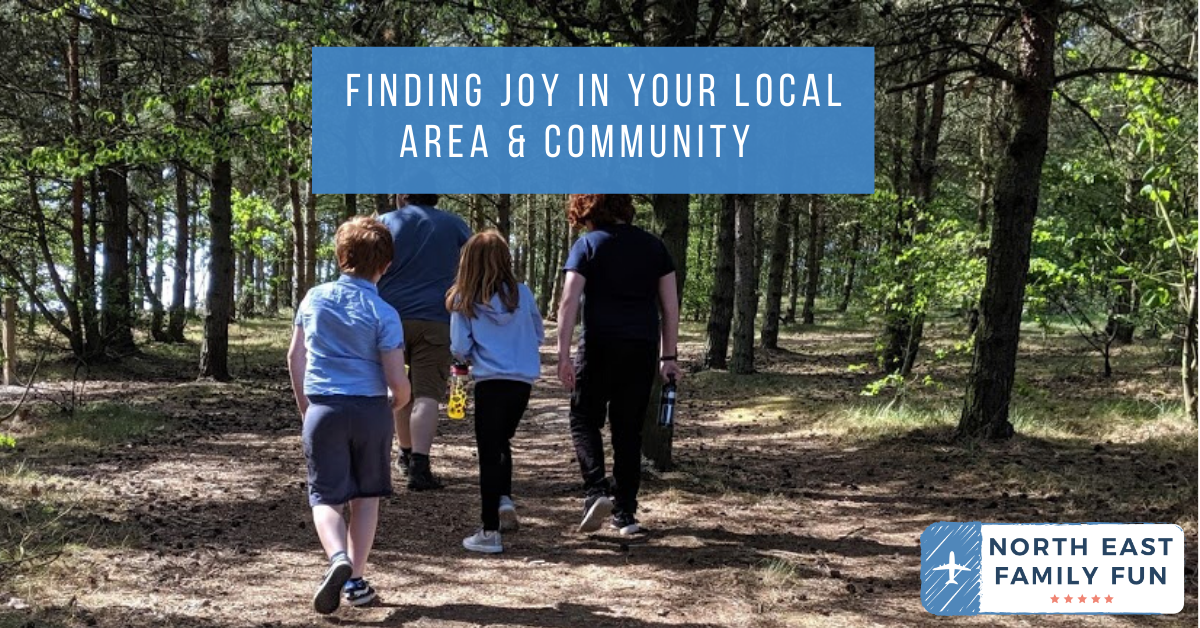 Finding Joy in your Local Area & Community