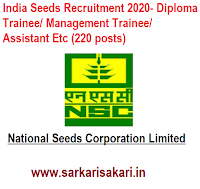 India Seeds Recruitment 2020- Diploma Trainee/ Management Trainee/ Assistant Etc (220 posts)