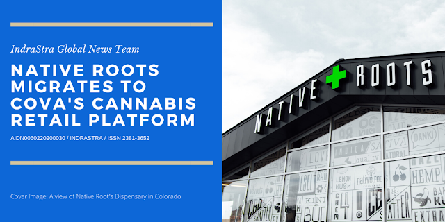 Native Roots Migrates to Cova's Cannabis Retail Platform