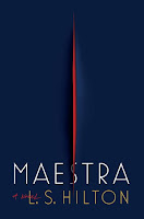 Review: Maestra by L. S. Hilton