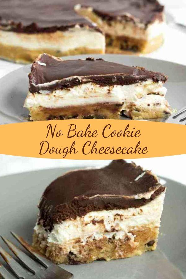 No Bake Cookie Dough Cheesecake