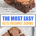 The Most Easy Keto Brownie Bombs