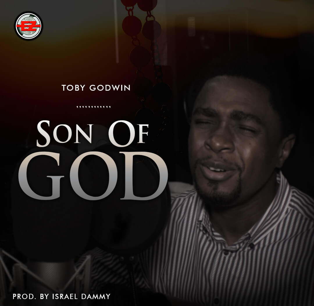 Toby Godwin - Son of God Mp3 Download