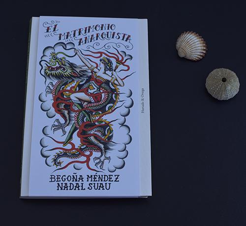 Reseña de «El matrimonio anarquista» de Begoña Méndez y Nadal Suau (Hurtado & Ortega)