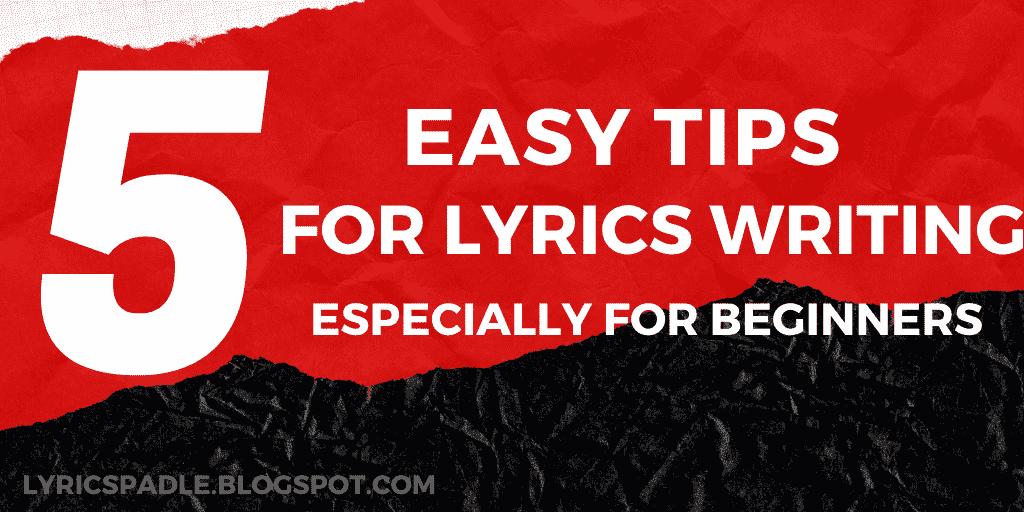 Tips for Lyrics writing, lyrics writing tips for beginners, Lyrics writing for beginners, Lyrics writing