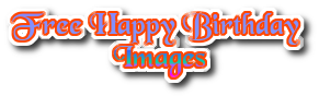 Best Happy Birthday Images - Happy Birthday Photos