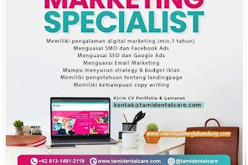 Loker Bandung Digital Marketing Specialist Tami Dental Care