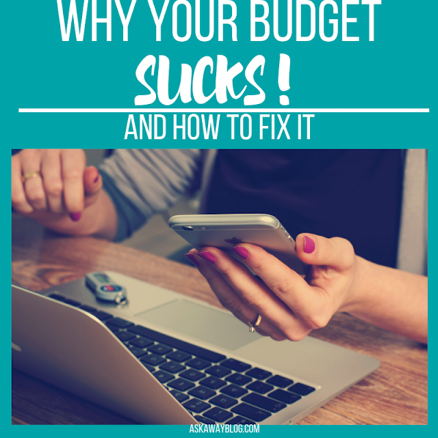 If your budget sucks, there are some simple steps to fixing it so it works for you.
