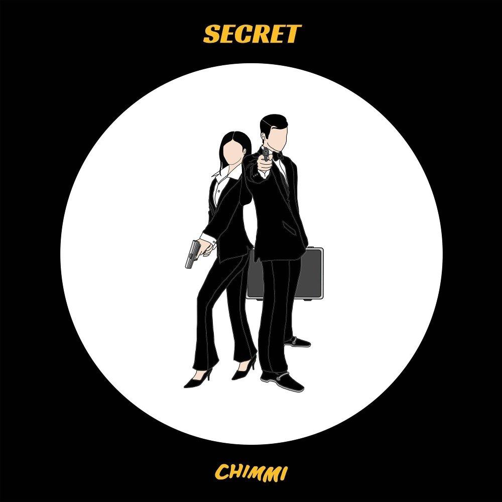 CHIMMI – Secret – Single