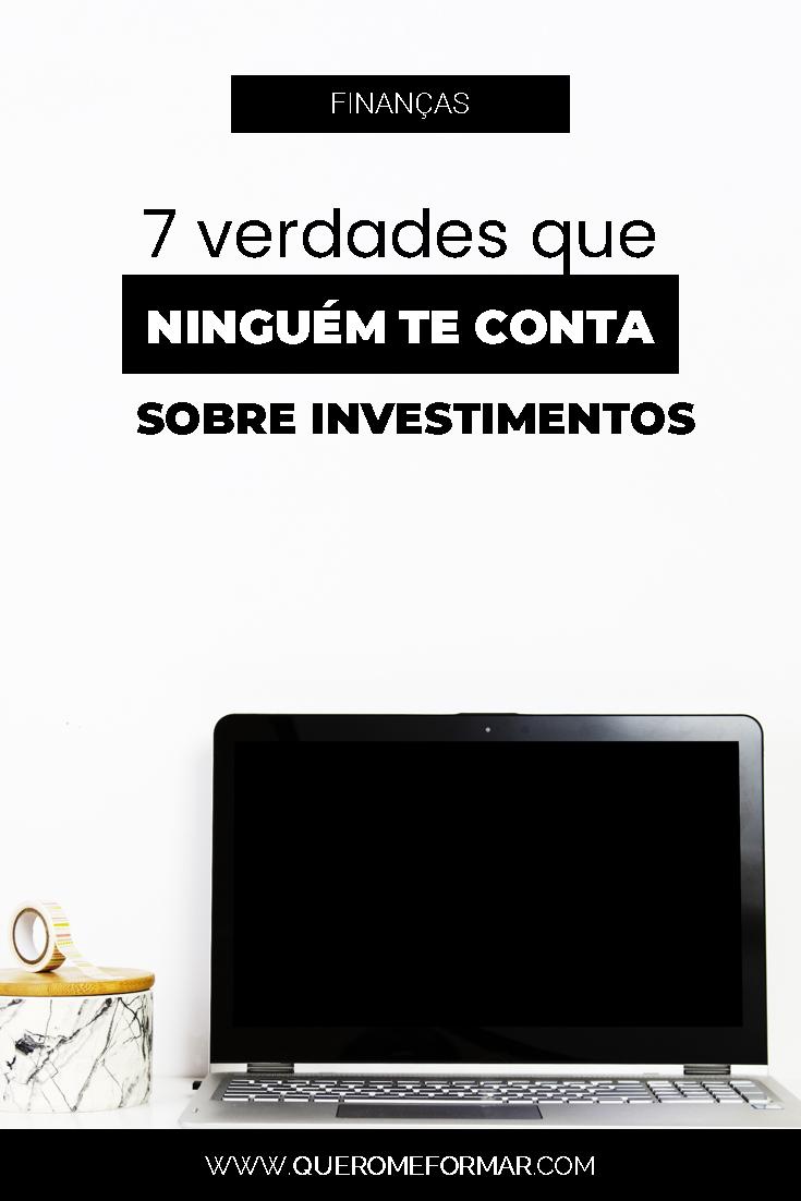 Imagem de Divulgação para Pinterest 7 Verdades que Ninguém Te Conta Sobre os Investimentos