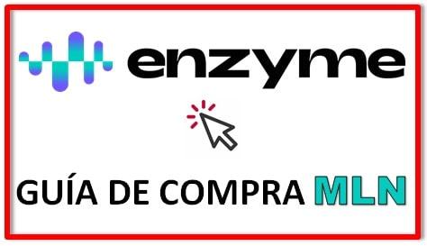 Cómo y Dónde Comprar Criptomoneda ENZYME (MLN)