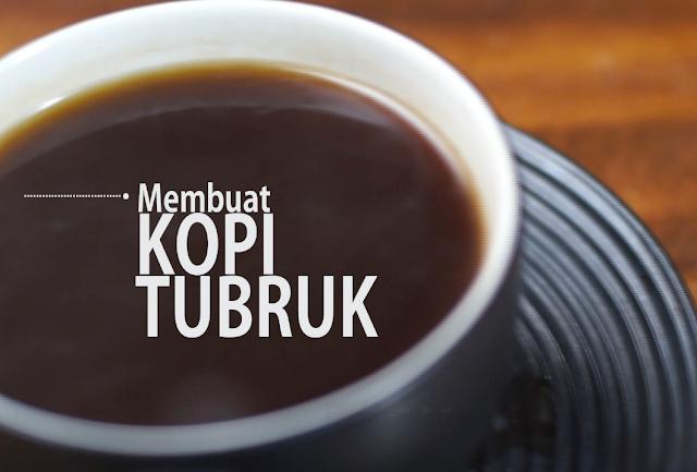 cara membuat kopi tubruk yang benar