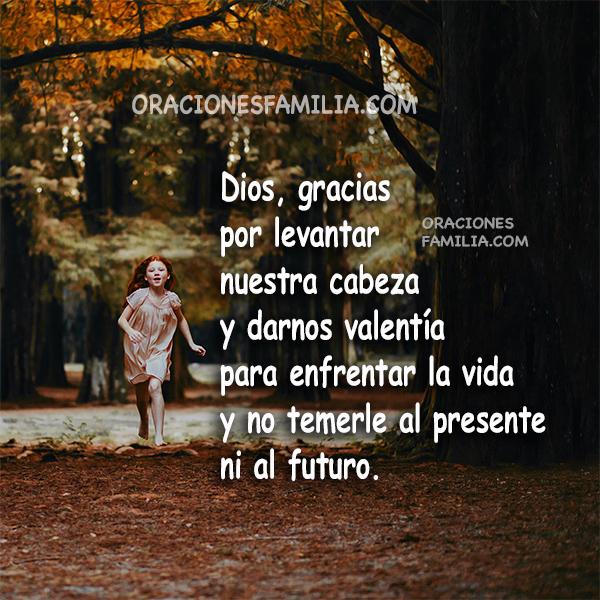 Oración de la mañana para tener un buen día con fuerza, valor, valentía, protección de Dios por Mery Bracho
