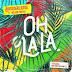 BAIXAR MP3 || Broederliefde - Oh La La (Feat. Nelson Freitas) (2018) [Novidades Só Aqui]