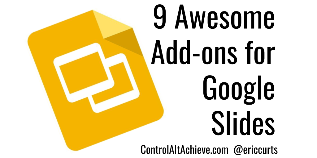 control alt achieve 9 awesome add ons to supercharge google slides