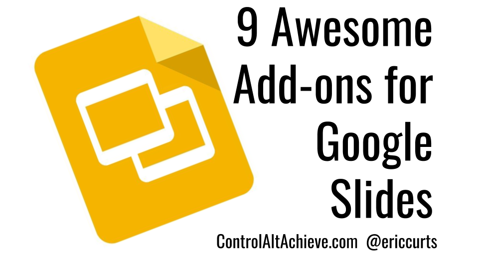 9 Awesome Add-ons to Supercharge Google Slides