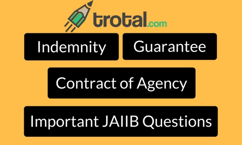 Indemnity Guarantee And Contract Of Agency Important Jaiib