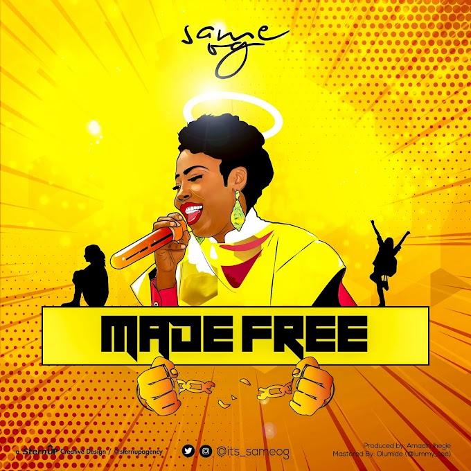 DOWNLOAD MUSIC : SAME OG - MADE FREE (PROD. BY AMADIN)