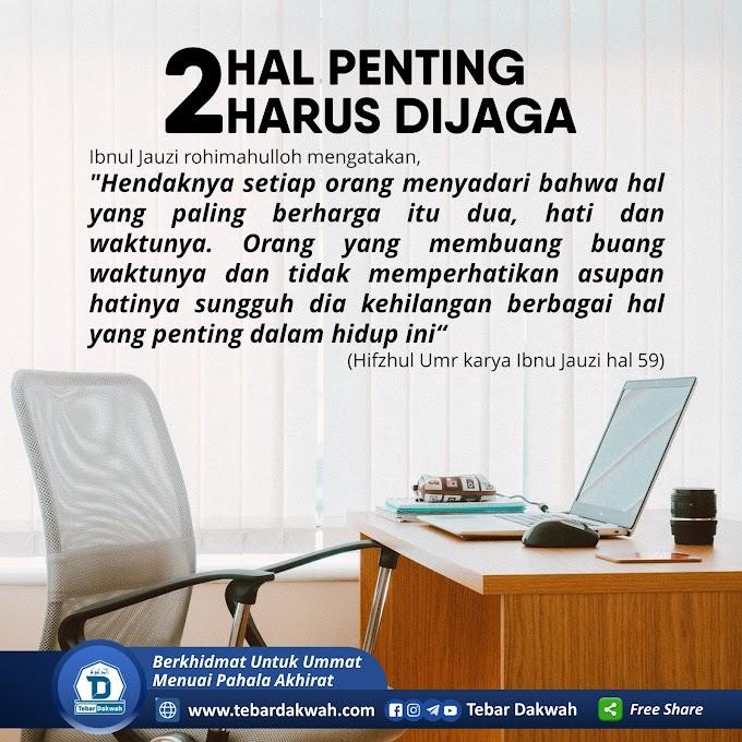 2 HAL PENTING HARUS DIJAGA