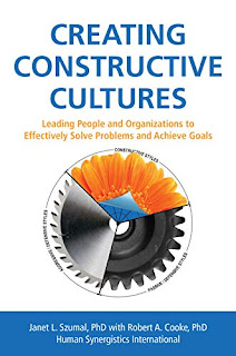 Creating Constructive Cultures: Leading People and Organizations to Effectively Solve Problems and Achieve Goals
