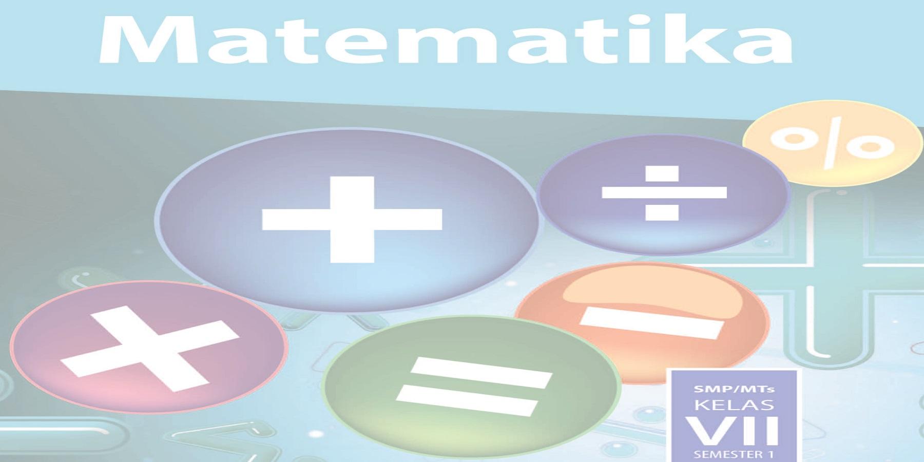 Buku Kurikulum 2013 Revisi Terbaru Mata Pelajaran Matematika SMP Untuk Siswa dan Guru