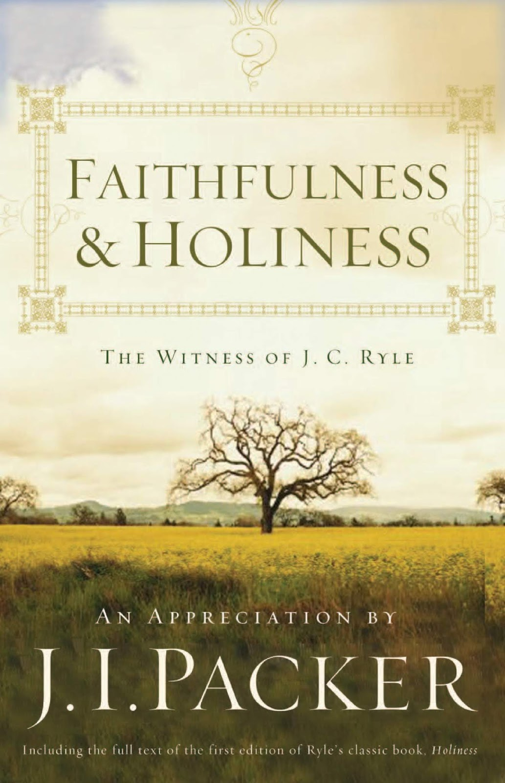 Thoughts on Books: Faithfulness & Holiness: The Witness of J C  Ryle