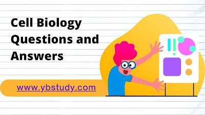 Cell biology questions and answers