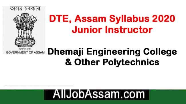 DTE Assam Syllabus 2020: Junior Instructor