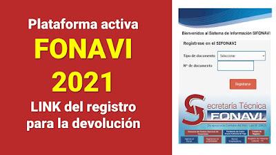 Plataforma del FONAVI 2021 ya esta ACTIVA registrate para recibir la devolucion