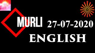 Brahma Kumaris Murli 27 July 2020 (ENGLISH)