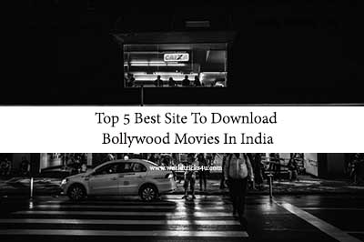 Top 5 Best Site To Download Bollywood Movies In Hd 2020 In India