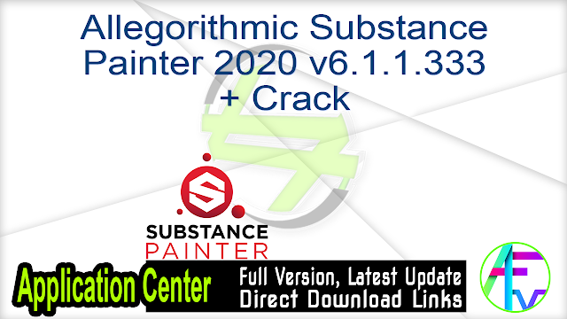 Allegorithmic Substance Painter 2020 v6.1.1.333 + Crack