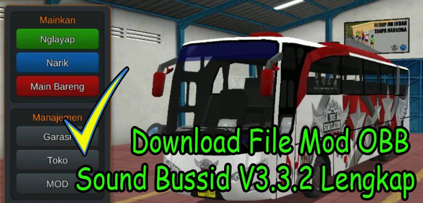 Download File Mod Obb Sound Bussid V3 3 2 Lengkap Mod Bus Simulator Indonesia V3 Speck Android