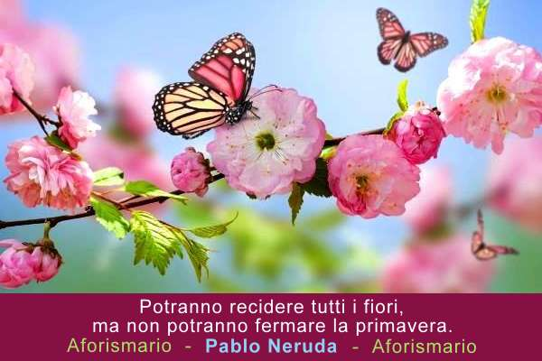 Aforismario Aforismi Frasi E Proverbi Sulla Primavera