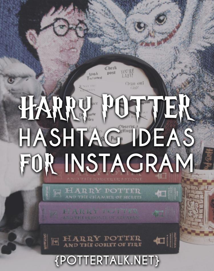 Instagram Hashtag Ideas Harry Potter