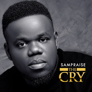 Sampraise - The Cry