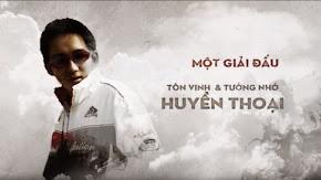 AoE Bé Yêu Cup 2019: Nguyễn Đức Vượng - Tôn vinh một huyền thoại