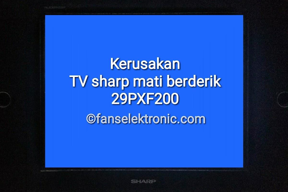 mengatasi tv sharp 29 rusak