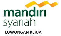 BSM, Bank Syariah Mandiri, Loker, Lowongan, Kerja, Karir