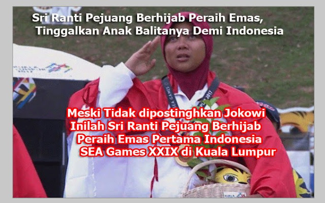 Sri Ranti Pejuang Berhijab Peraih Emas, Tinggalkan Anak Balitanya Demi Indonesia