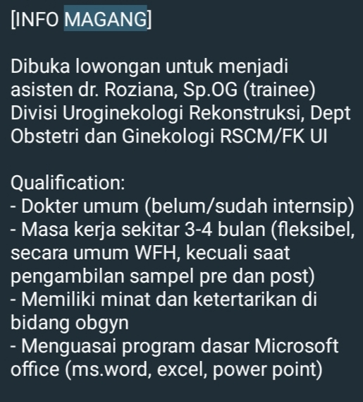 [INFO MAGANG]    Dibuka lowongan untuk menjadi asisten dr. Roziana, Sp.OG (trainee)