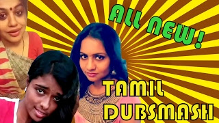 Tamil Dubsmash aLL new Best Collections of latest Dubs