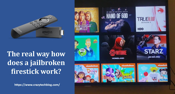 how-does-a-jailbroken-firestick-work