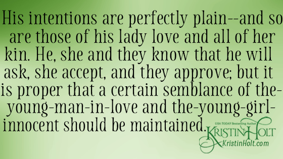 Kristin Holt | Quote from within a vintage article regarding courtship and the intentions of the young man, his chosen bride, and her family. From 1891.