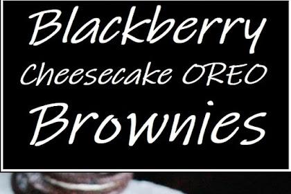 Blackberry Cheesecake OREO Brownies #brownies #cheesecake #desserts