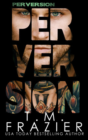 Perversion by TM Frazier