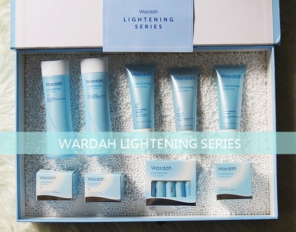 Urutan Pemakaian Wardah Lightening Series Yang Benar Uni S Stories